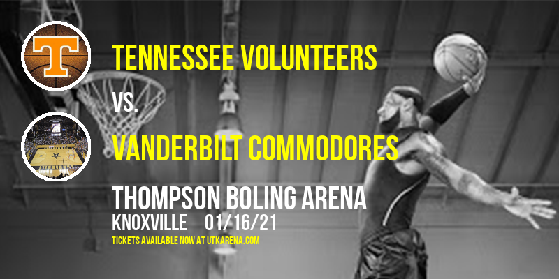 Tennessee Volunteers vs. Vanderbilt Commodores at Thompson Boling Arena