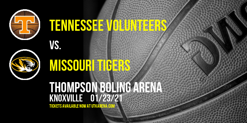 Tennessee Volunteers vs. Missouri Tigers at Thompson Boling Arena