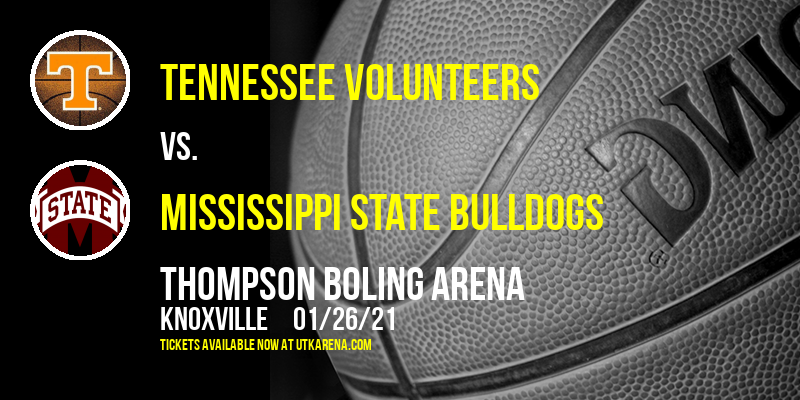 Tennessee Volunteers vs. Mississippi State Bulldogs at Thompson Boling Arena