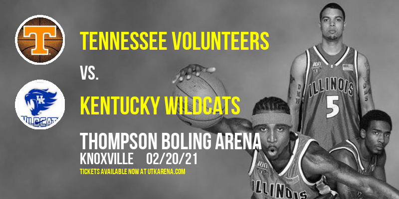 Tennessee Volunteers vs. Kentucky Wildcats at Thompson Boling Arena