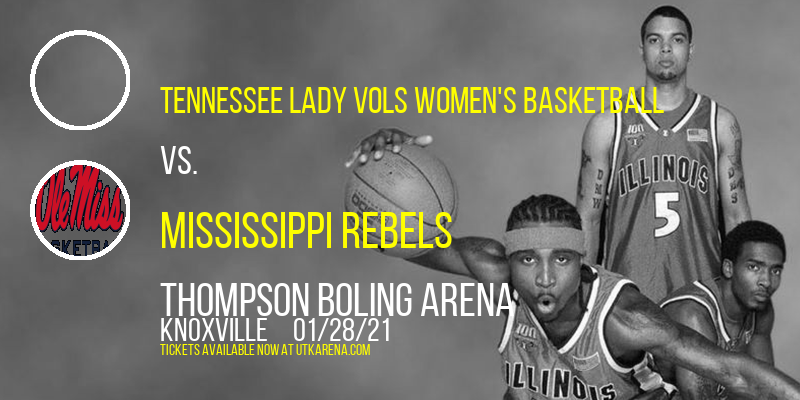 Tennessee Lady Vols Women's Basketball vs. Mississippi Rebels at Thompson Boling Arena