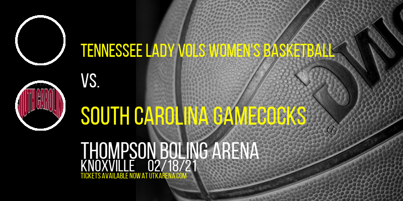 Tennessee Lady Vols Women's Basketball vs. South Carolina Gamecocks at Thompson Boling Arena