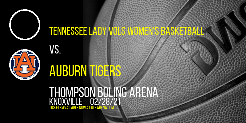 Tennessee Lady Vols Women's Basketball vs. Auburn Tigers at Thompson Boling Arena
