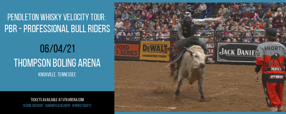 Pendleton Whisky Velocity Tour: PBR - Professional Bull Riders [CANCELLED] at Thompson Boling Arena