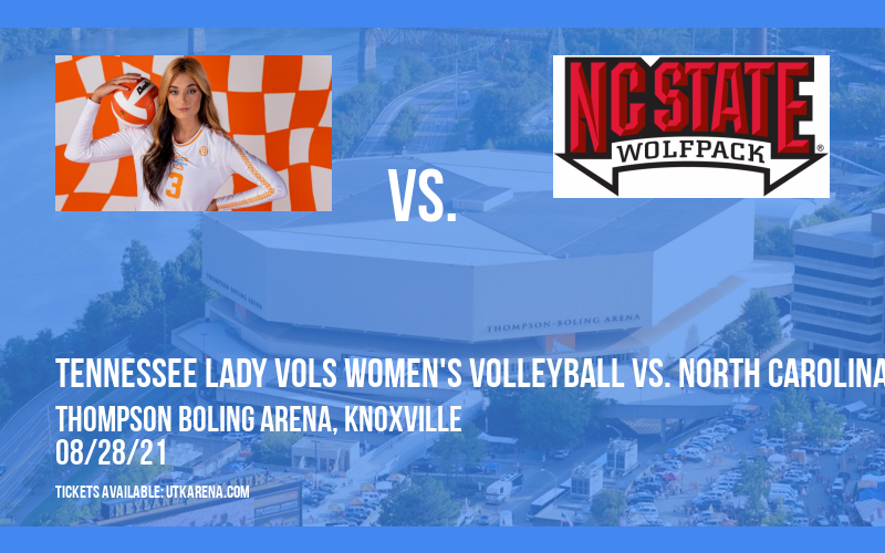 Tennessee Lady Vols Women's Volleyball vs. North Carolina State Wolfpack at Thompson Boling Arena