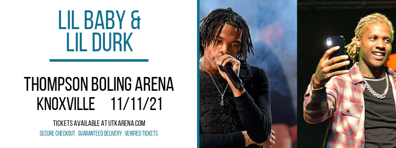 Lil Baby & Lil Durk [CANCELLED] at Thompson Boling Arena